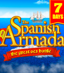 7 Days The Spanish Armada